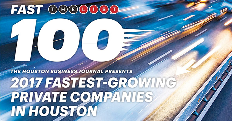 Houston Business Journal's 2017 100-Fastest – Growing Company
